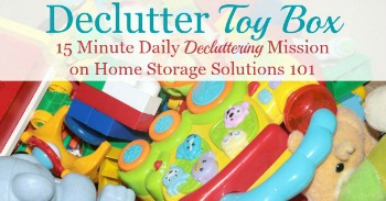 How to declutter a toy box {on Home Storage Solutions 101}