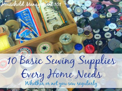 10 basic sewing supplies every home needs