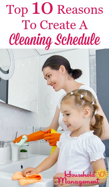 Top 10 reasons to create a cleaning schedule