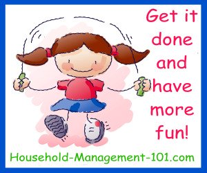 Get It Done And Have More Fun!