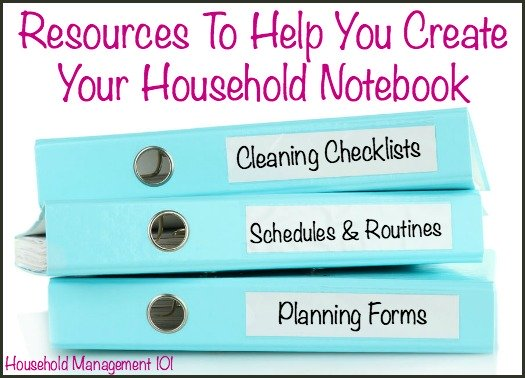 Lots of resources to help you build the ultimate household notebook that is customized for your family and home {on Household Management 101}