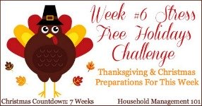 Week #6 Stress Free Holiday Challenge