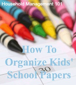 If your child brings home mountains of paper each day in their backpack, here are tips for keeping up and organizing all of it! {on Household Management 101}