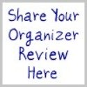 share your organizer review here