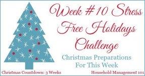 Stress Free Holidays Week 10