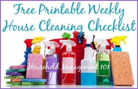 Free printable weekly checklist for house cleaning {courtesy of Household Management 101}
