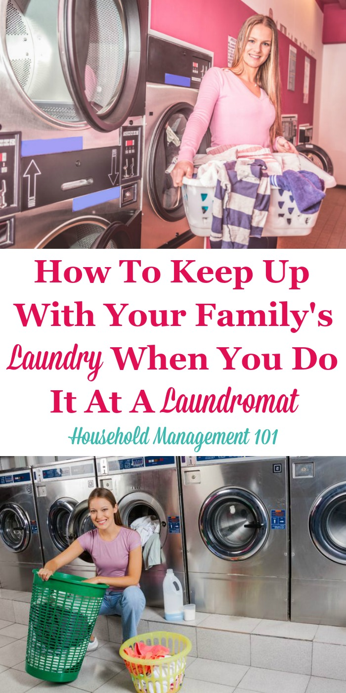 How to keep up with your family's laundry when you do it at a laundromat {on Household Management 101} #LaundrySchedule #LaundryRoutine #LaundryTips