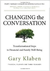 Changing The Conversation: Transformational Steps To Financial And Family Well-Being