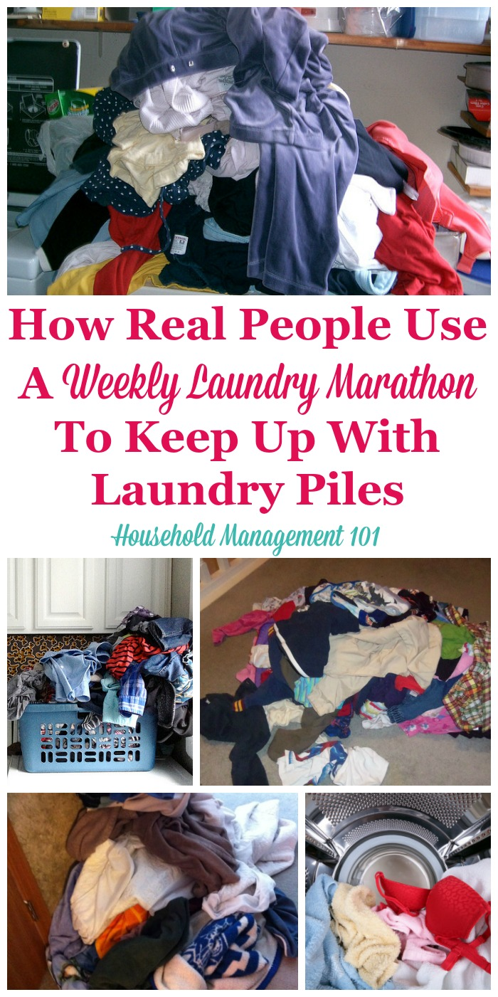 How real people use a weekly laundry marathon to keep up with their laundry piles, plus more ideas for how to use this laundry routine for your own home and life {on Household Management 101} #LaundrySchedule #LaundryRoutine #LaundryTips