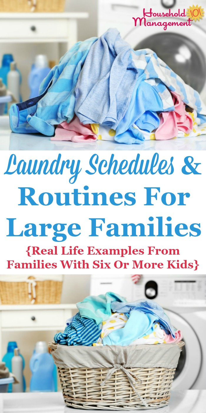 Laundry schedules and routines for large families, including real life examples from families with six of more kids {on Household Management 101} #LaundrySchedule #LaundryRoutine #LaundryTips